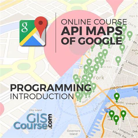 maps api usage introduction in programming using maps api gis