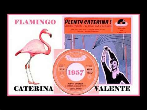 caterina valente flamingo caterina valente flamingo youtube