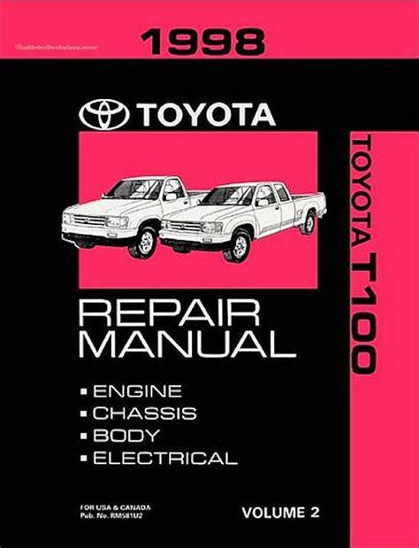 service manual 1998 toyota t100 chassis manual 1998 toyota t100 xtra glove box installation 1998 toyota t100 oem repair manual rm581u