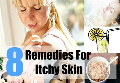 top 8 home remedies for itchy skin treatments