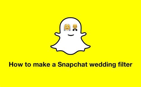 www happy how to make a snapchat wedding filter 187 make me happy