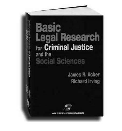 basics of research methods for criminal justice and criminology basic research for criminal justice and the social