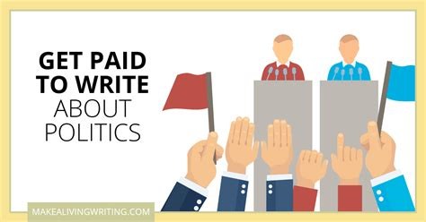 Get Paid To Write - get paid to write 15 political writing markets for