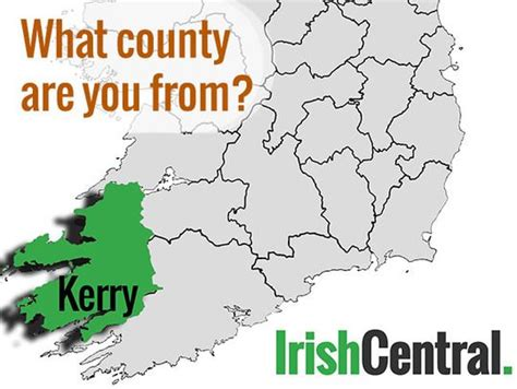 what co what s your irish county county kerry irishcentral com
