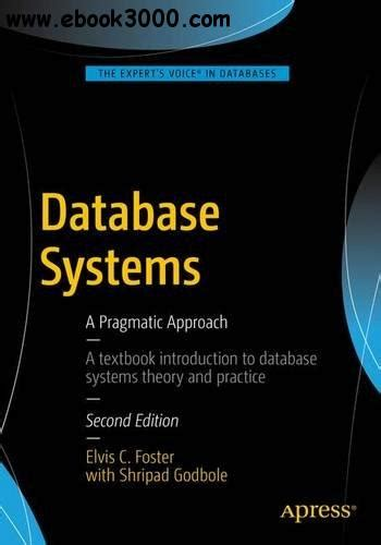 On Database 2nd Edition database systems a pragmatic approach 2nd edition free