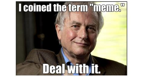 Richard Memes - check out richard s dawkins trippy explanation of memes