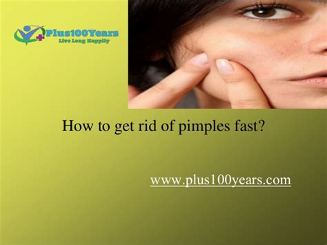 how to get rid of pimples fast