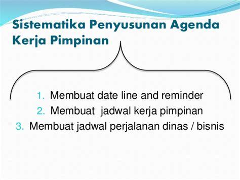 membuat agenda kegiatan perjalanan bisnis pimpinan manajemen waktu dalam aktivitas sekretaris dan pengelolaan
