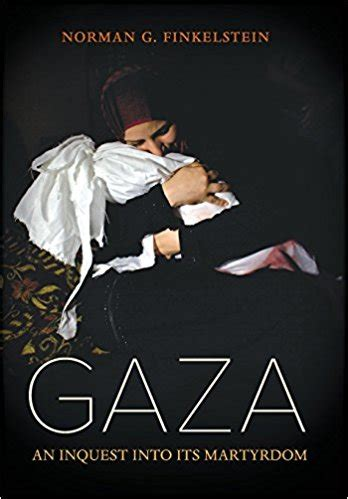 gaza an inquest into its martyrdom princeton alumni weekly
