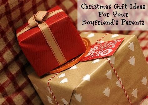 great christmas gift ideas for your boyfriend s parents