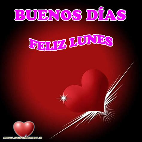 imagenes feliz lunes con amor buenos d 237 as feliz lunes mundoamores