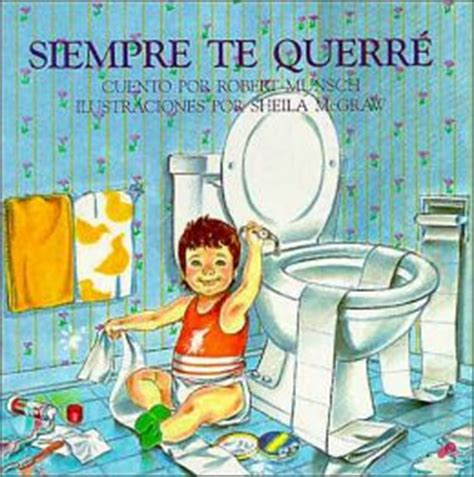 siempre te querre by robert n munsch 9781895565010 paperback barnes noble