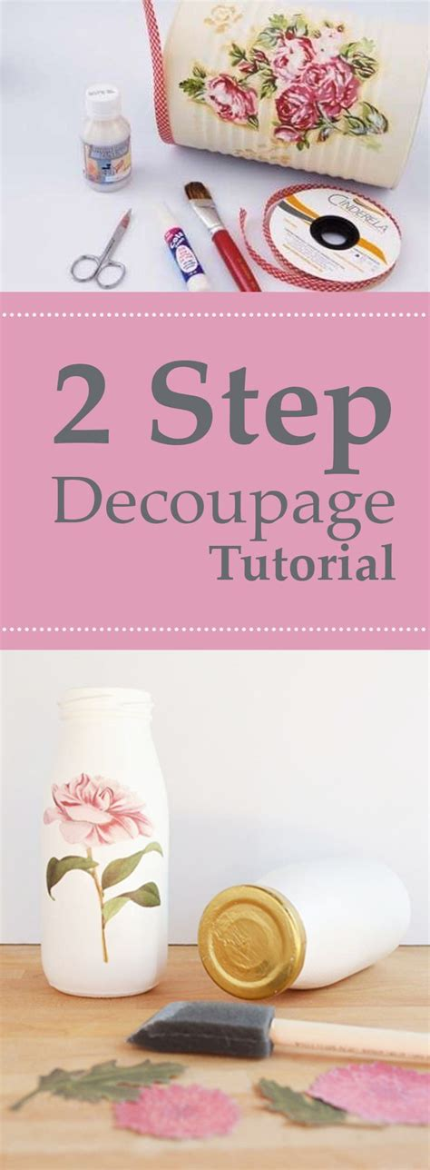 tutorial decoupage 25 best ideas about decoupage tutorial on