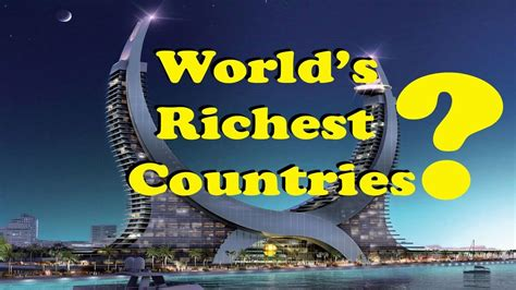 world s richest countries by per capita top 10 richest country 2017 list