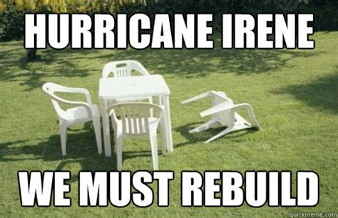We Will Rebuild Meme - i fell out of bed and broke my ankle irene quickmeme