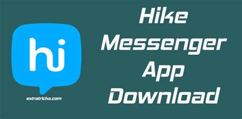hike messenger apk free tricks android tricks tech tricks tips and reviews