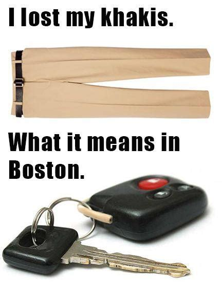 when your from boston car keys or khakis beauty