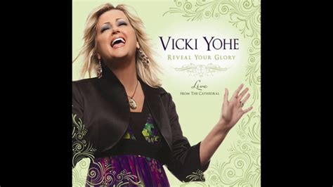 because of who you are vicki yohe vicki yohe because of who you are