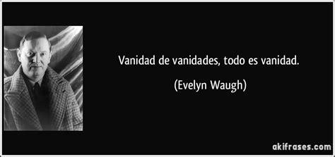 vanidad significado vanidad de vanidades todo vanidad the knownledge