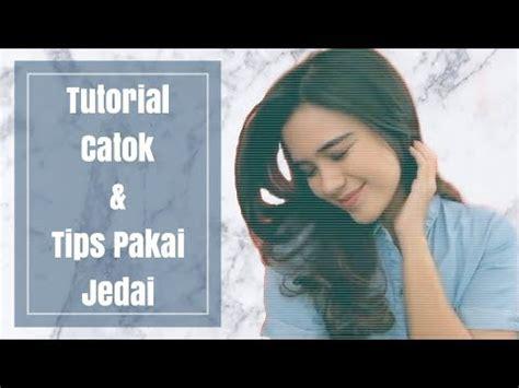 Video Tutorial Jedai | tutorial catok tips memakai jedai ala audimarissa