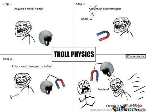 Troll Physics Meme - troll physics comics pictures to pin on pinterest pinsdaddy