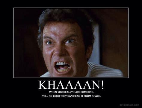 Khan Meme - william shatner as james t kirk star trek ii wrath of