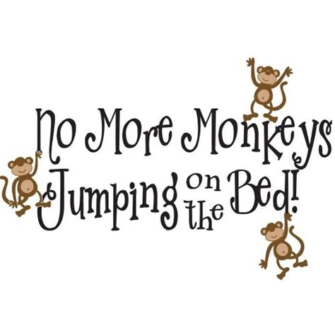 no more monkeys jumping on the bed wall art no more monkeys jumping on the bed large 2 x 3 vinyl wall