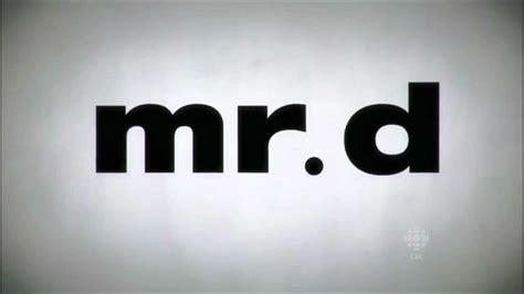 Mr D mr d intro