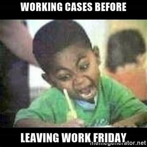 Friday Work Meme - friday work meme www pixshark com images galleries