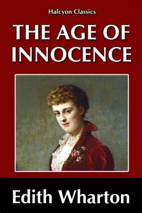 the age of innocence books the age of innocence by edith wharton nook book