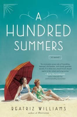 a hundred summers a hundred summers by beatriz williams reviews