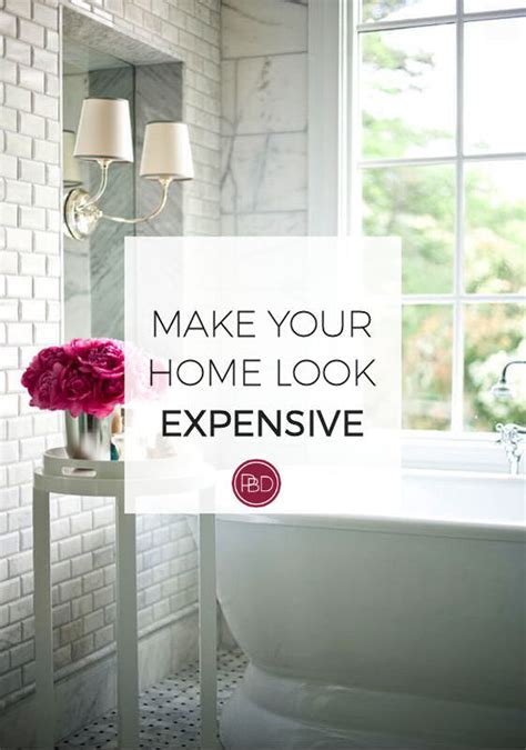 make your home how to make your home look expensive joanna ford