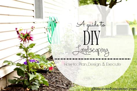 diy landscaping guide how to plan design and execute