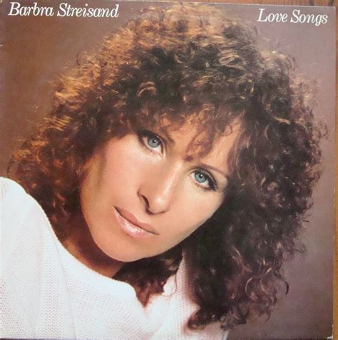 barbra streisand love barbra streisand love songs cbs 10031 pop ballad