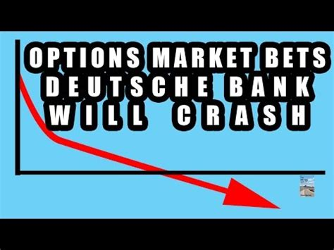 deutsche bank crash options market predicts deutsche bank stock will