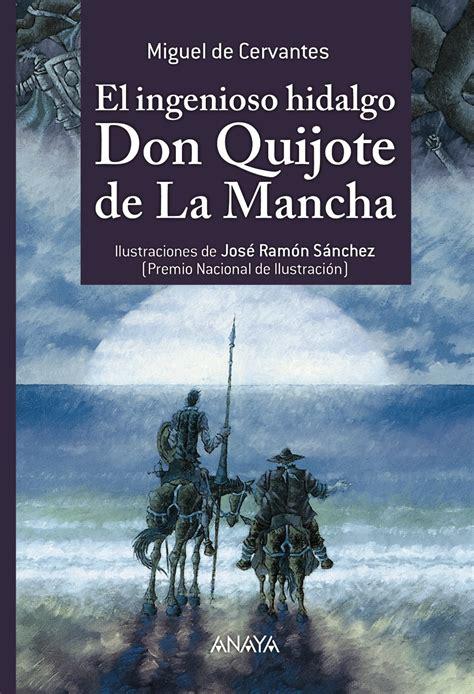 libro don quijote de la comprar libro el ingenioso hidalgo don quijote de la mancha