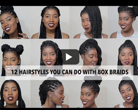 Hairstyles You Can Do With Box Braids by Hairstyles That You Can Do With Box Braids