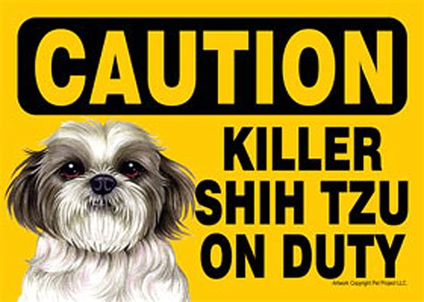 shih tzu signs killer shih tzu on duty sign magnet velcro 5x7 puppy cut