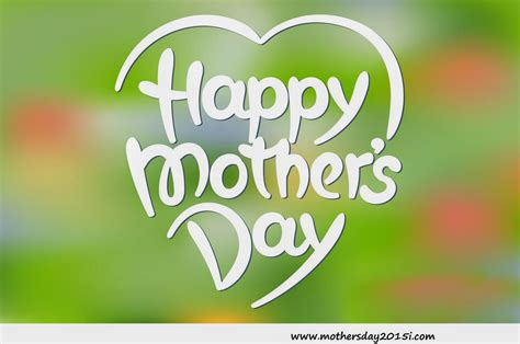 mother s day cards ecards 2015 best greetings happy mother s day quotes with wallpaper 2015 happy holi