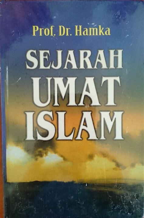 artikel biografi hamka resensi buku karya fenomenal hamka sejarah umat islam