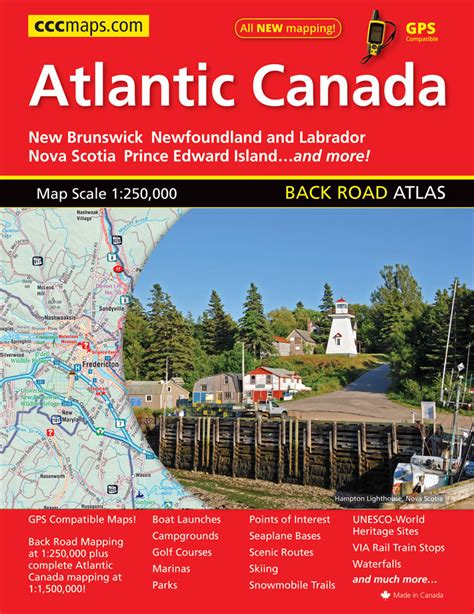 atlantic canada back road atlas books atlantic canada cccmaps canada s map company