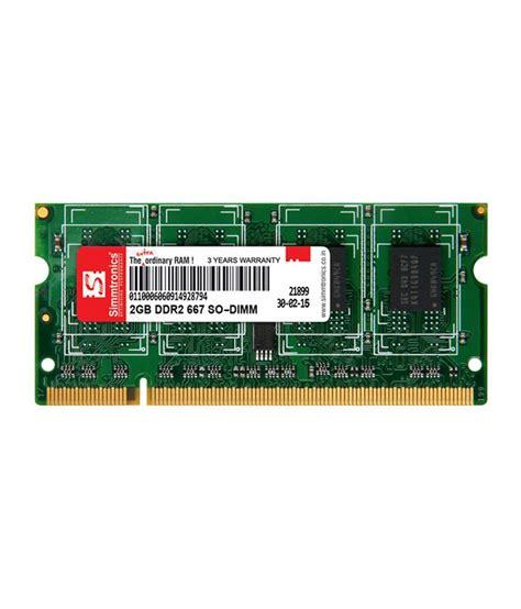 ddr2 laptop ram price simmtronics laptop ram ddr2 2gb 667mhz price in india 24