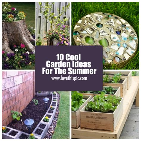 cool garden ideas 10 cool garden ideas for the summer