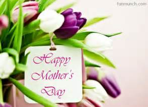 happy mothers day free mothers day ecards and mothers day greetings from funmunch