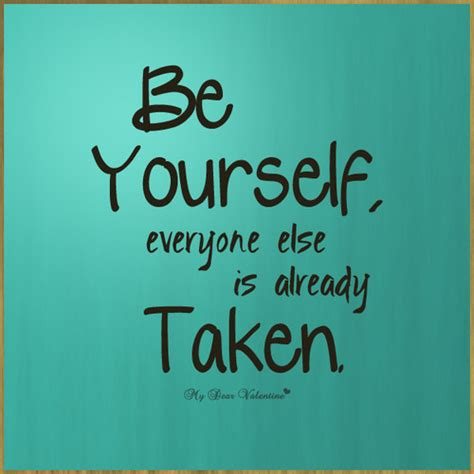 Quotes About To Be Yourself
