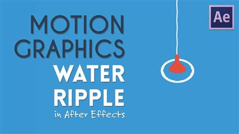 tutorial motion design after effects water ripple motion graphics after effects tutorial