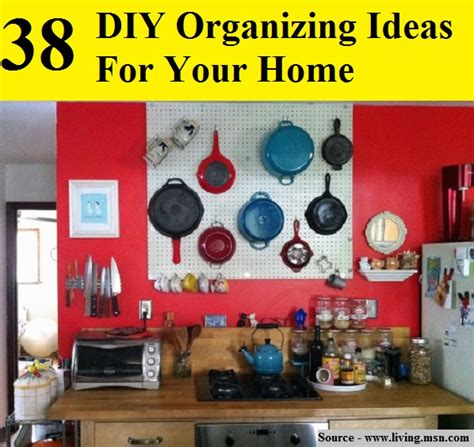 tips for organizing your home 38 diy organizing ideas for home 40 brilliant diy