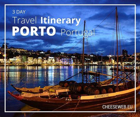 porto portugal porto portugal a 3 day travel itinerary