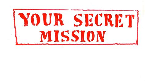 your secret your secret mission