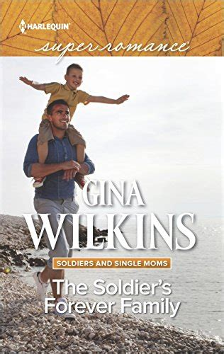 the soldier s legacy soldiers and single books the soldier s forever family soldiers and single